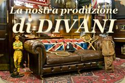 La nostra produzione di divani